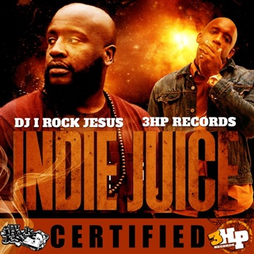 Indie Juice by DJ I Rock Jesus