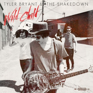 Tyler Bryant & the Shakedown : Wild Child EP