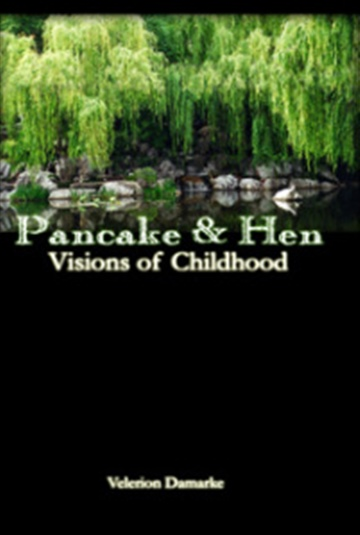 Pancake & Hen - Visions of Childhood by Velerion Damarke