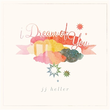 JJ Heller : I Dream of You (preview)