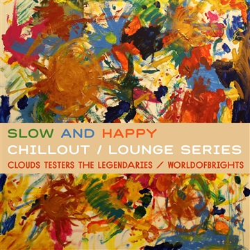WorldOfBrights : Slow And Happy