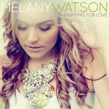 Melany Watson : Fighting For Love