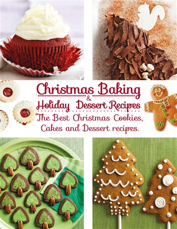Christmas baking & Holiday Dessert Recipes by Anna Furashova