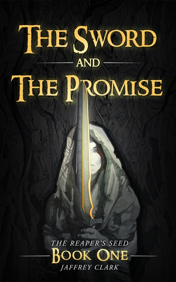 The Sword and the Promise by Jaffrey Clark