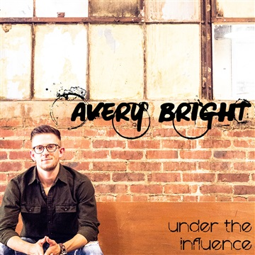 Under the Influence (EP) by Avery Bright