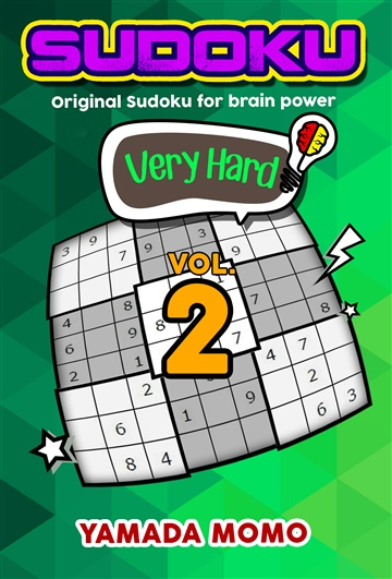 Sudoku Very Hard: Original Sudoku For Brain Power Vol. 2