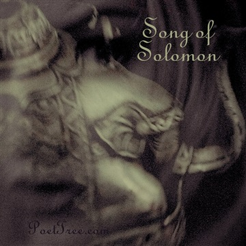 Song of Solomon (Scripture Songs from Song of Songs) by PoetTreecom