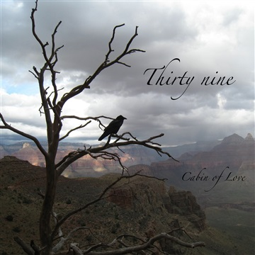 Thirty Nine by Cabin of Love