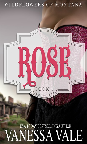 Rose by Vanessa Vale