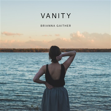 I Won't Rest Until ('Vanity' Album Single) by Brianna Gaither