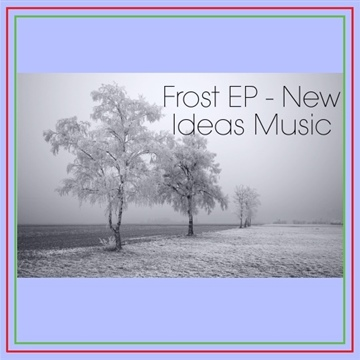New Ideas Music : Frost - EP