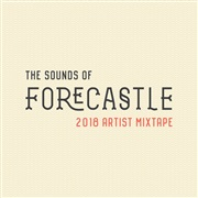 Forecastle Festival : The Sounds of Forecastle - 2018 Artist Mixtape