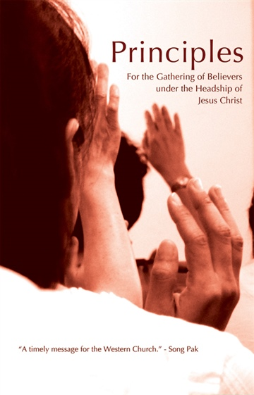 Principles for the Gathering of Believers by Gospel Fellowships
