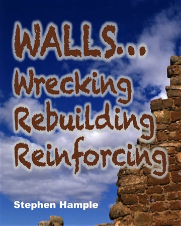 Stephen Hample : Walls: Wrecking Rebuilding & Reinforcing (church growth)