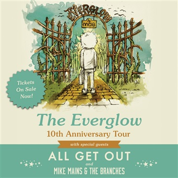 The Everglow 10th Anniversary Tour Sampler by Mae