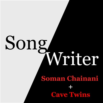 Soman Chainani + Cave Twins by SongWriter Podcast