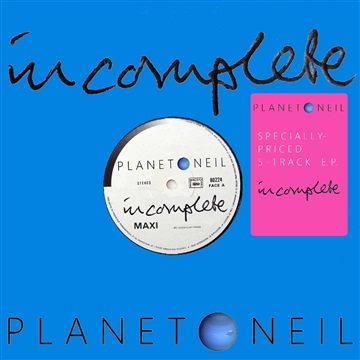 Incomplete by Planet Neil