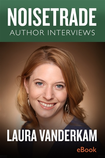 Laura Vanderkam Interview by NoiseTrade Books Interviews