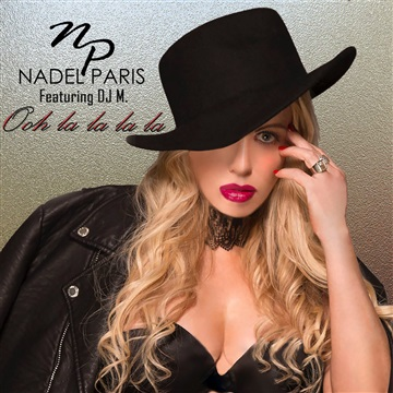 Nadel Paris : Ooh La La La La (DJM Chicago House Mix)