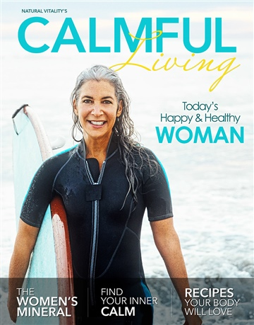 Organic Connections : Calmful Living - Today's Happy & Healthy Woman
