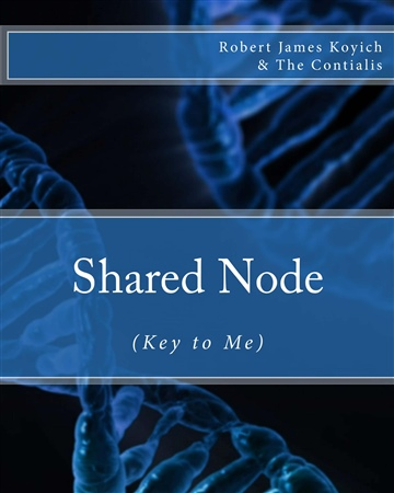 Shared Node (Key to Me) (Fourth Manual Edit)
