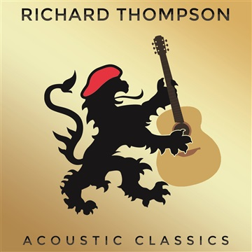 Acoustic Classics Volume 1 (Sampler) by Richard Thompson