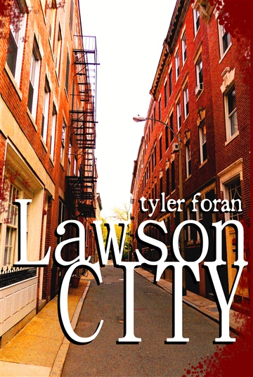 Lawson City by Tyler Foran