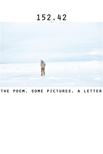 152.42: The Poem, Some Pictures, A Letter