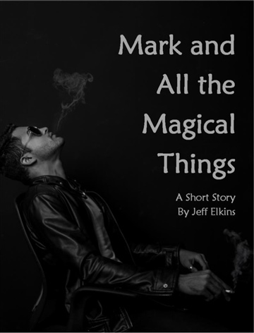 Mark and All the Magical Things