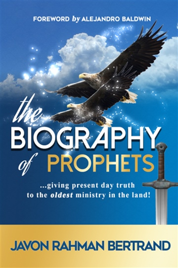 The Biography of Prophets by Javon Rahman