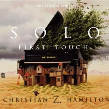 C.Z. Hamilton : Solo: First Touch