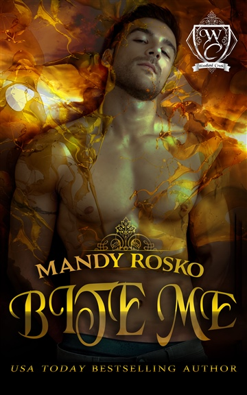 Mandy Rosko : Bite Me  (Woodland Creek)
