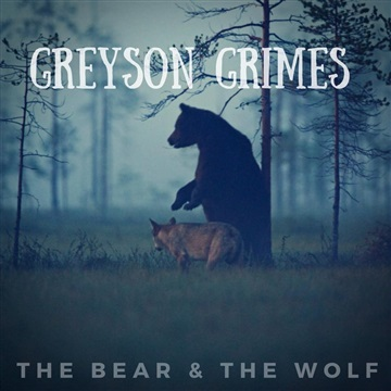 The Bear & The Wolf by Greyson Grimes
