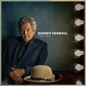 Rodney Crowell : Close Ties: The Singles
