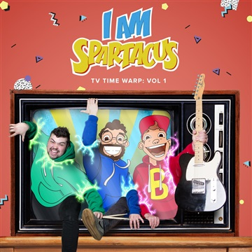 TV Time Warp: Vol 1 by I Am Spartacus