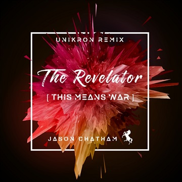 The Revelator / This Means War by Jason Chatham