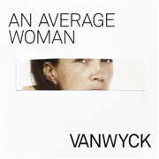 VanWyck : An Average Woman