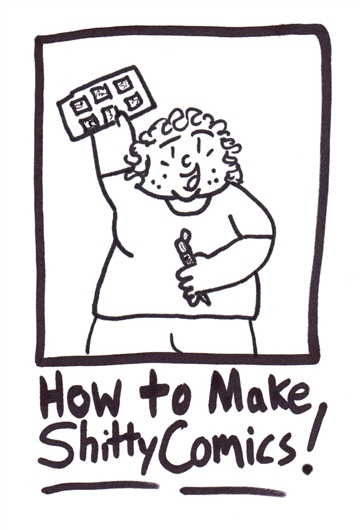Patrick J. Reilly : How To Make Shitty Comics