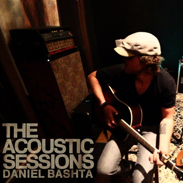 The Acoustic Sessions by the Sounds of Daniel Bashta by Daniel Bashta