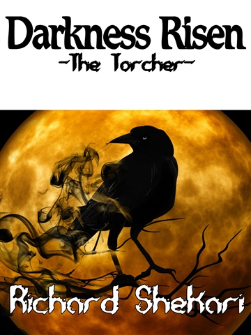 Darkness Risen-The Torchers by Richard Shekari