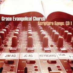 Scripture Songs by Grace Evangelical Church