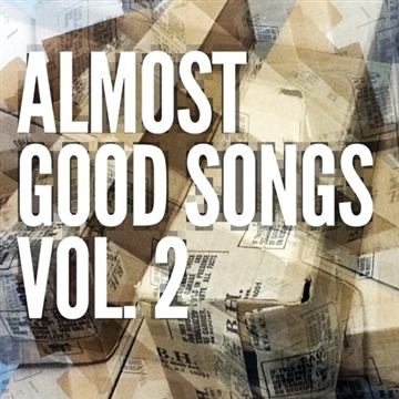 Almost Good Songs Vol. 2: Sort of Bad But Still Charming To Me But Probably Not You by Girls With Depression