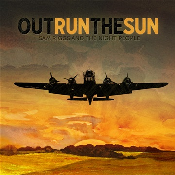 Outrun The Sun by Sam Riggs
