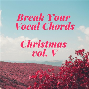 5 by Break Your Vocal Chords