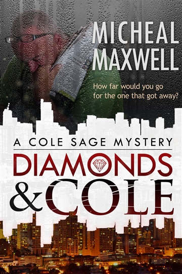 Diamonds and Cole by Micheal Maxwell