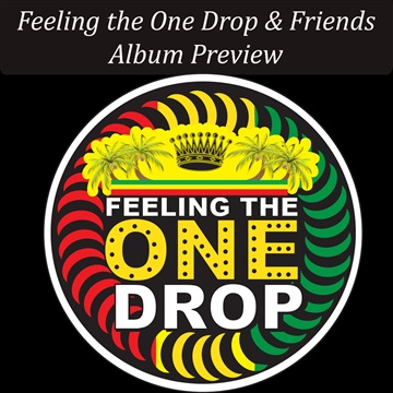 Feeling the One Drop and Friends by Feeling the One Drop