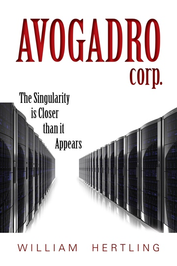 William Hertling : Avogadro Corp