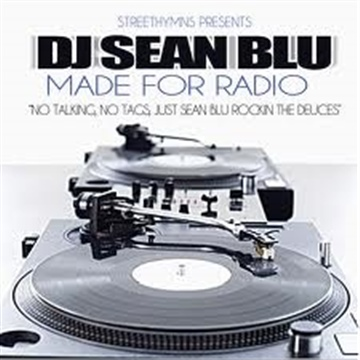 (2011) Made For Radio Mix Pt. 2 out of 3 by DJ Sean Blu