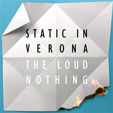 The Loud Nothing by Static in Verona