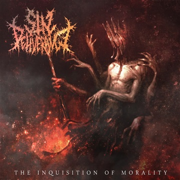 The Inquisition Of Morality  by Sin Deliverance